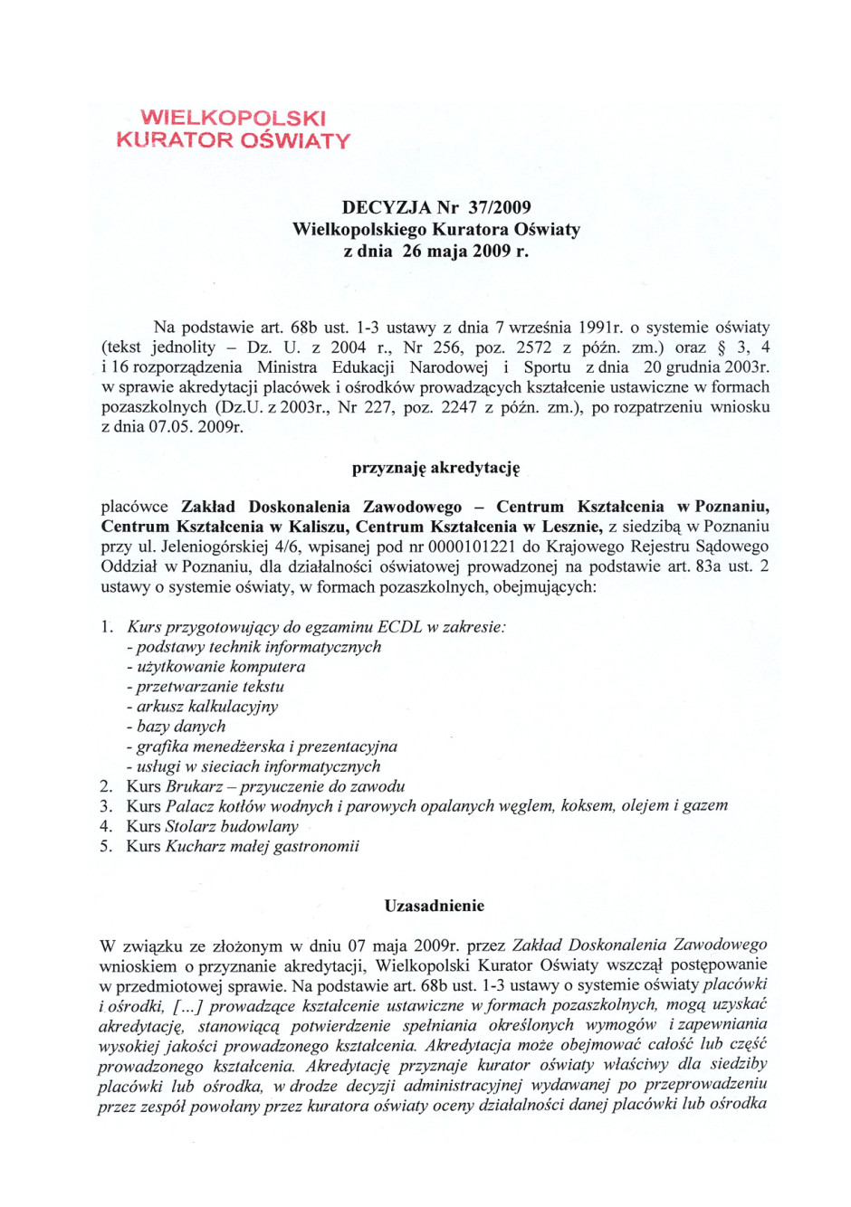 Akredytacja Wielkopolskiego Kuratora Oświaty